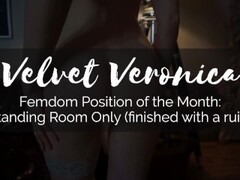 Veronica - Femdom Position of the Month: Standing Room Only (ruined orgasm) Thumb
